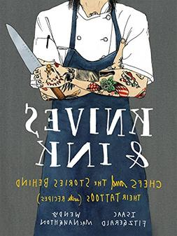 Knives & Ink Chefs and the Stories Behind Their Tattoos